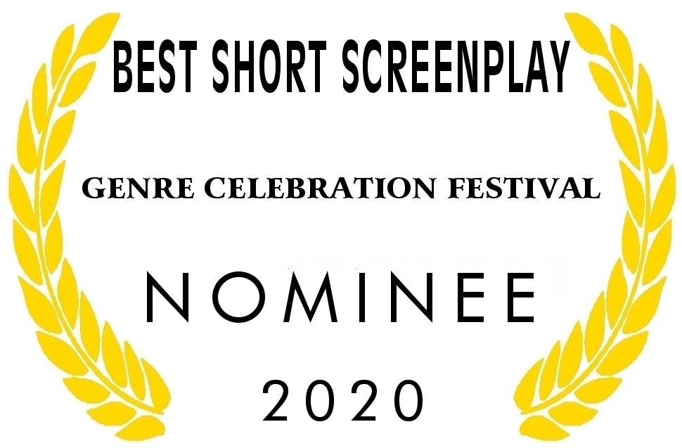 Best Short Screenplay Nominee Genre Celebration Festival 2020